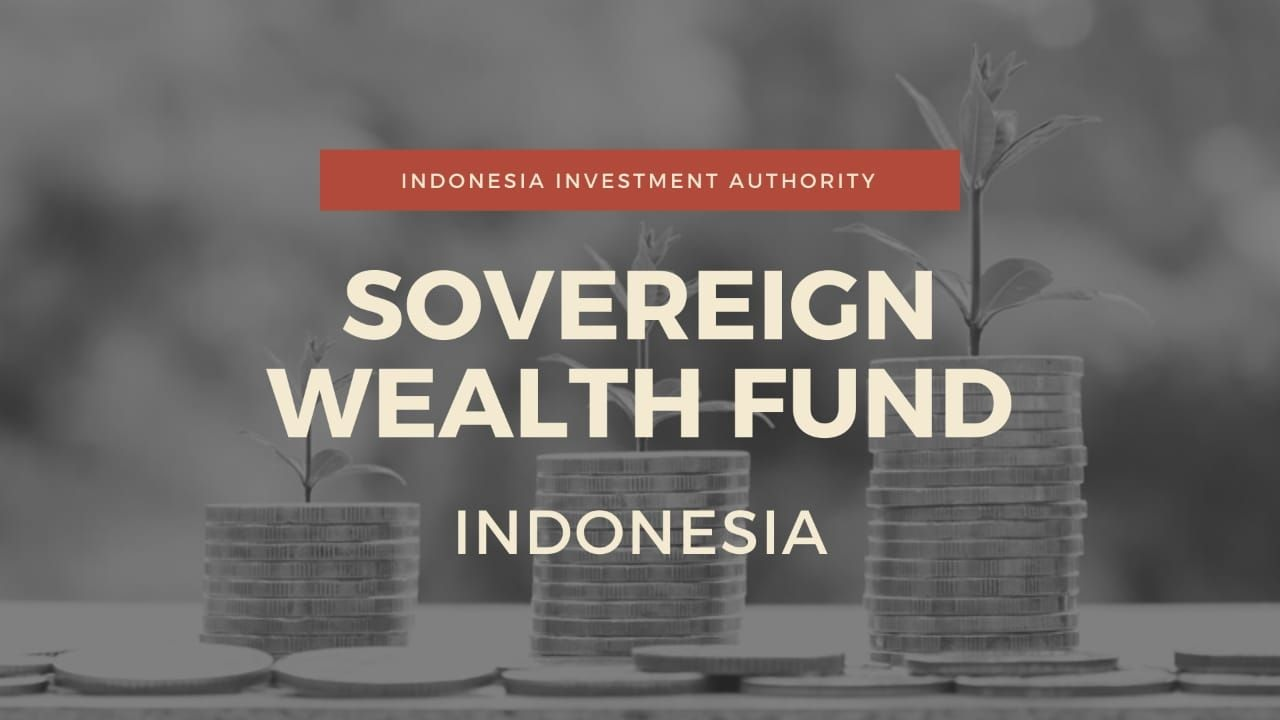 Sovereign Wealth Fund Indonesia